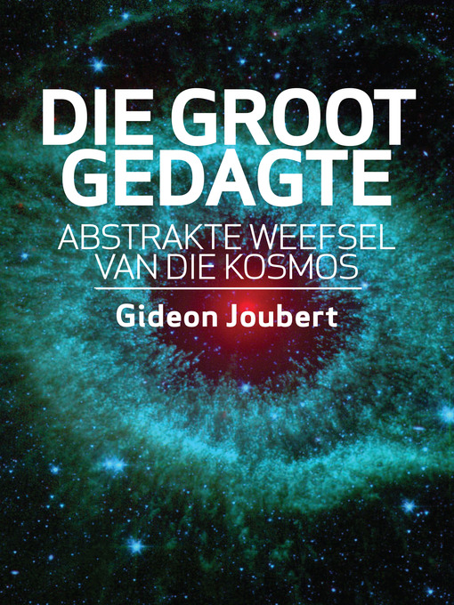 Title details for Die groot gedagte by Gideon Joubert - Available