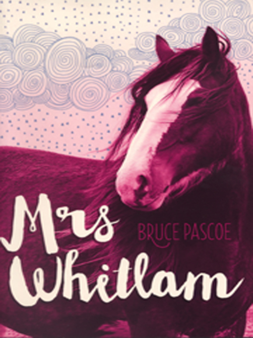 Title details for Mrs Whitlam by Bruce Pascoe - Available