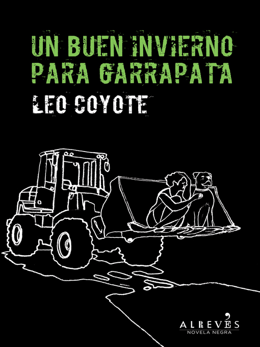 Title details for Un buen invierno para Garrapata by Leo Coyote - Available