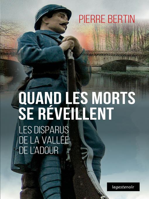 Title details for Quand les morts se reveillent by Pierre Bertin - Available