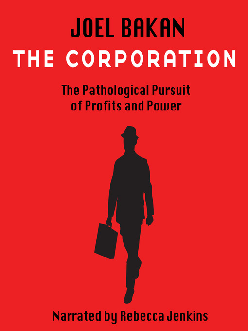 the corporation by joel bakan Abebookscom: the corporation: the pathological pursuit of profit and power (9780743247467) by joel bakan and a great selection.