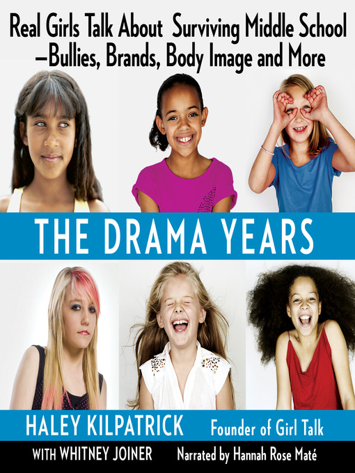 Title details for The Drama Years by Haley Kilpatrick - Available