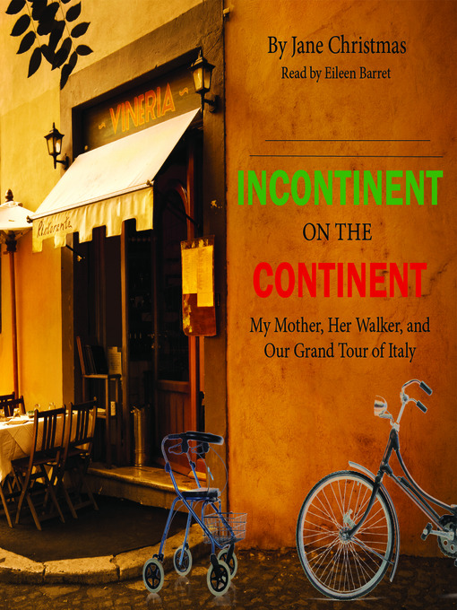 Title details for Incontinent on the Continent by Jane Christmas - Available