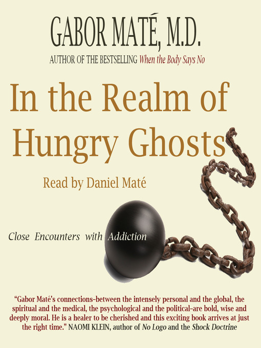 Title details for In the Realm of Hungry Ghosts by Gabor Maté - Wait list
