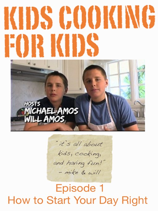 kids cooking for kids season 1 episode 1 how to start your day right regional ebook. Black Bedroom Furniture Sets. Home Design Ideas