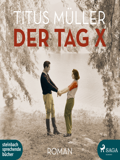 Title details for Der Tag X by Titus Müller - Available