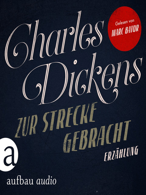 Title details for Zur Strecke gebracht by Charles Dickens - Available