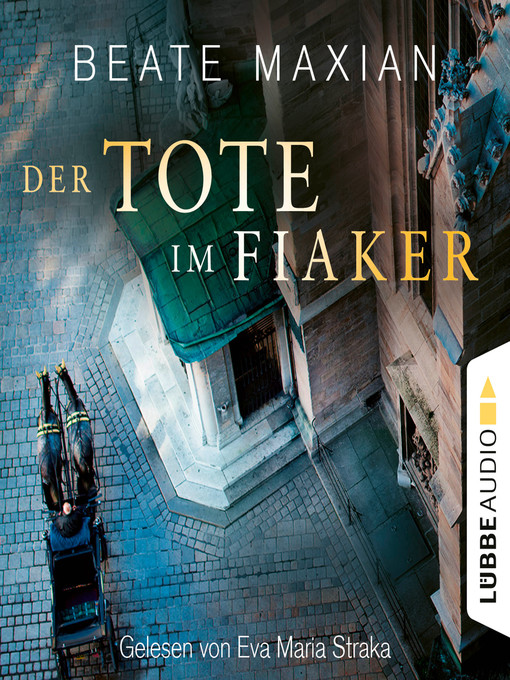 Title details for Der Tote im Fiaker by Beate Maxian - Available