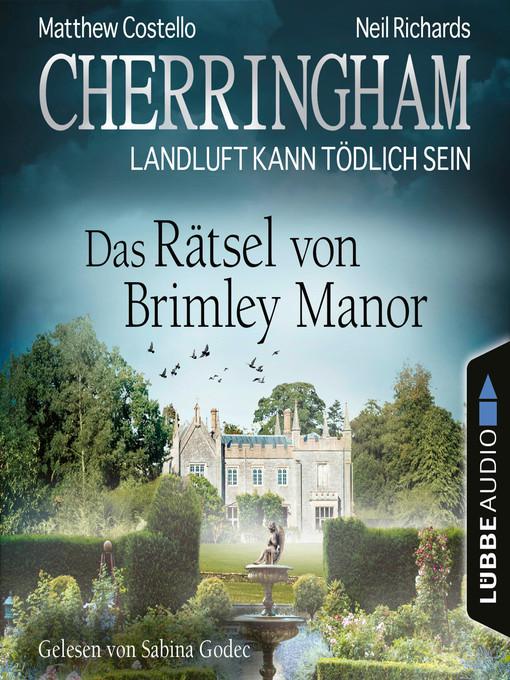 Title details for Cherringham--Landluft kann tödlich sein, Folge 34 by Matthew Costello - Wait list