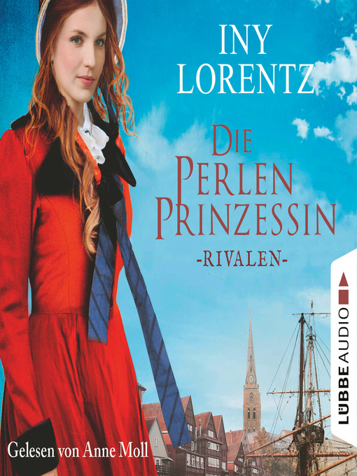 Title details for Rivalen--Die Perlenprinzessin, Teil 1 by Iny Lorentz - Available