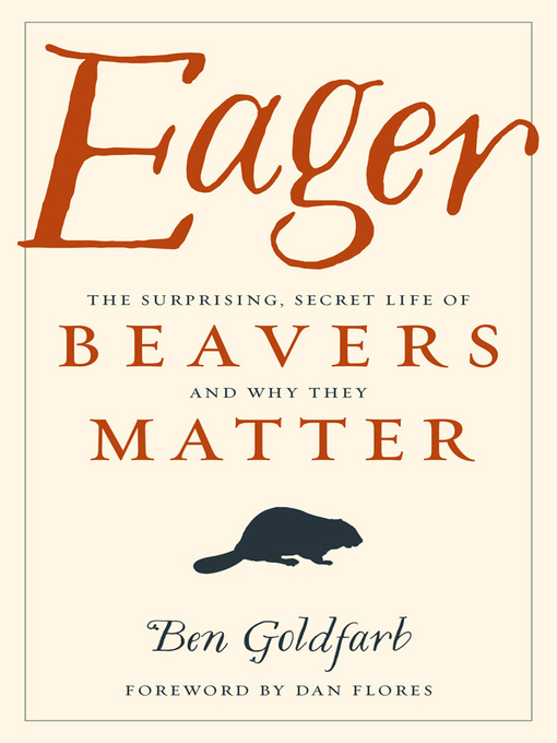 Title details for Eager by Ben Goldfarb - Wait list