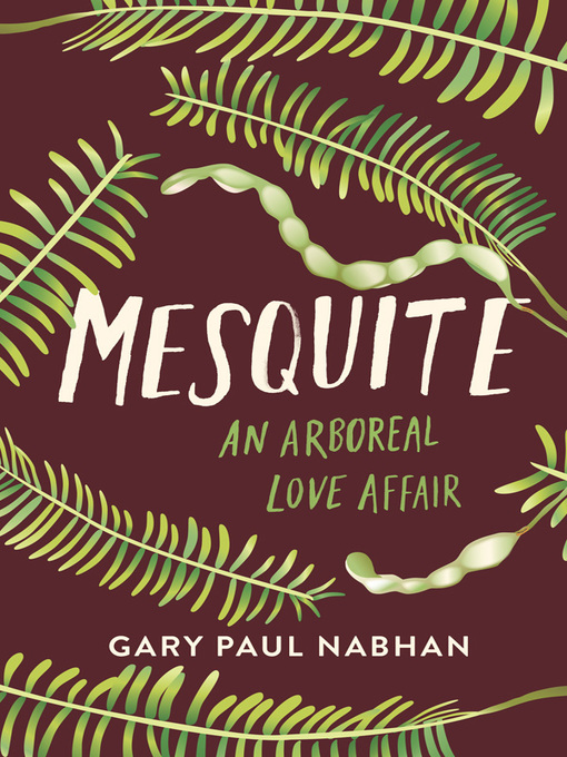 Title details for Mesquite by Gary Paul Nabhan - Available