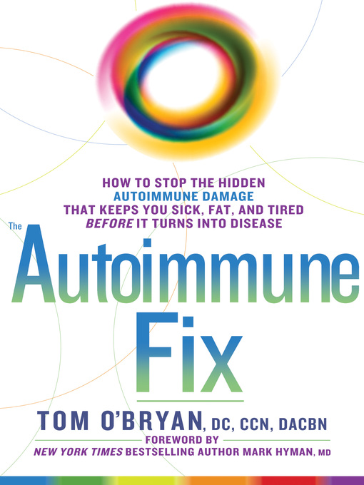 Title details for The Autoimmune Fix by Tom O'Bryan - Available