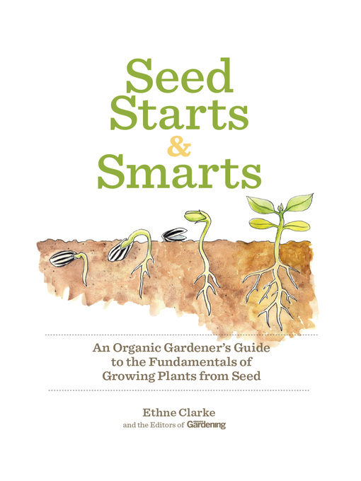 Title details for Seed Starts & Smarts by Editors of Organic Gardening - Available