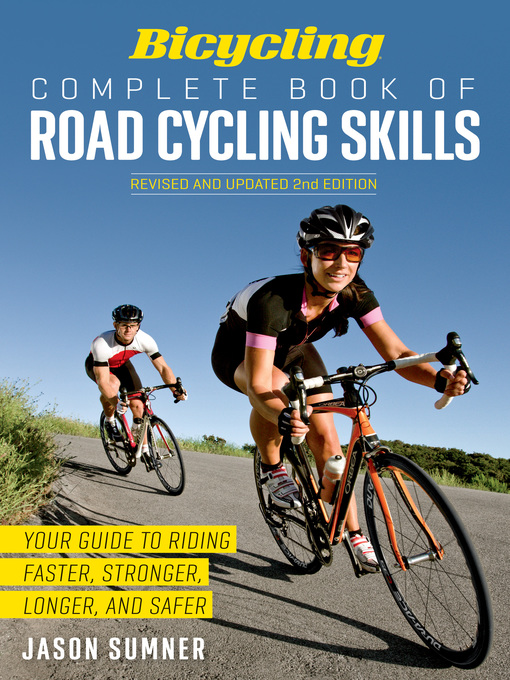 Cover of Bicycling Complete Book of Road Cycling Skills