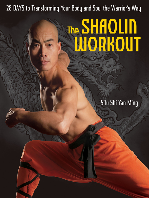 Title details for The Shaolin Workout by Shi Yan Ming - Wait list