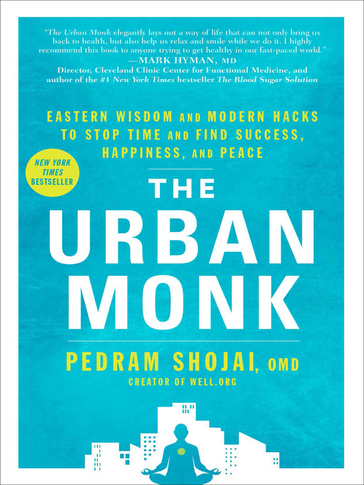 Title details for The Urban Monk by Pedram Shojai - Wait list