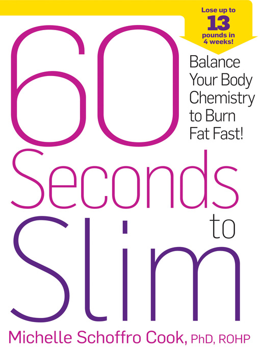 Title details for 60 Seconds to Slim by Michelle Schoffro Cook - Wait list