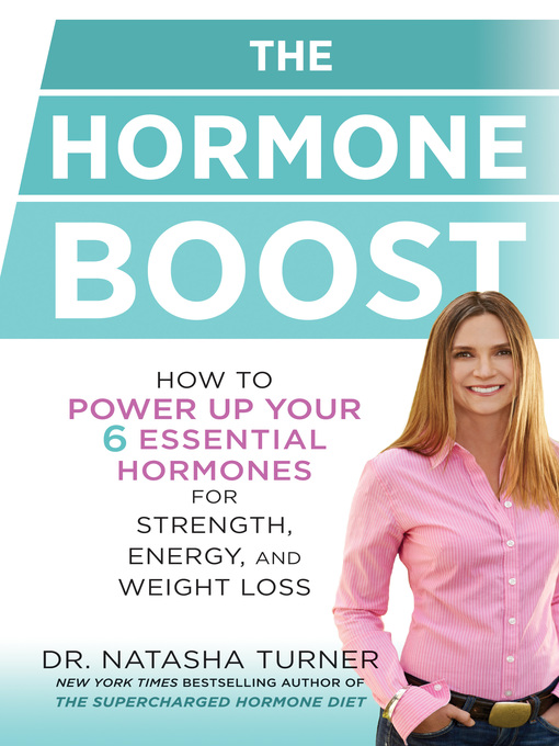 Title details for The Hormone Boost by Natasha Turner - Available