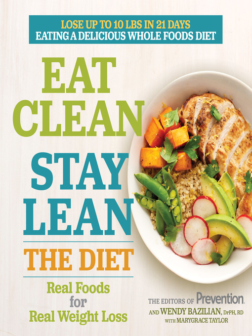 Title details for Eat Clean, Stay Lean: The Diet by The Editors of Prevention - Wait list