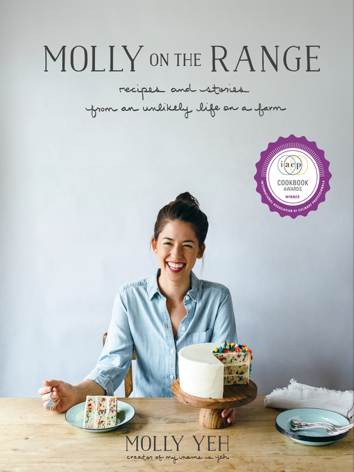 Title details for Molly on the Range by Molly Yeh - Available