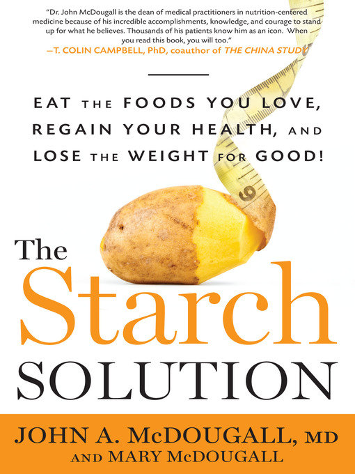 Title details for The Starch Solution by John McDougall - Wait list