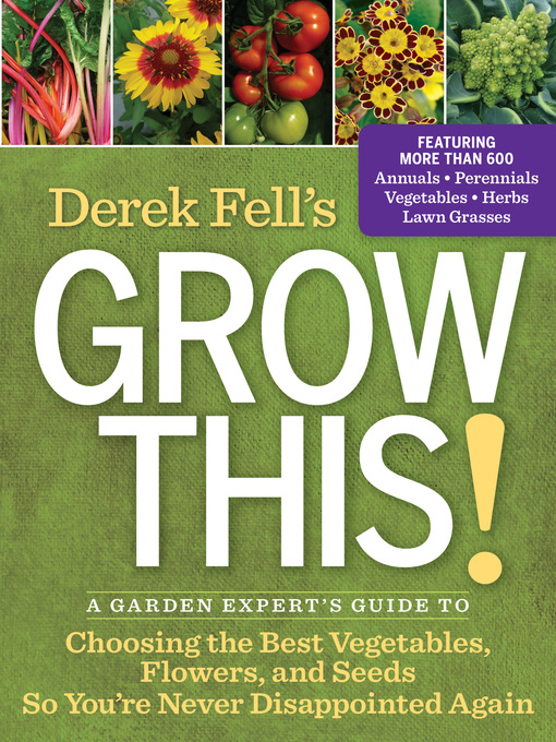 Title details for Derek Fell's Grow This! by Derek Fell - Available