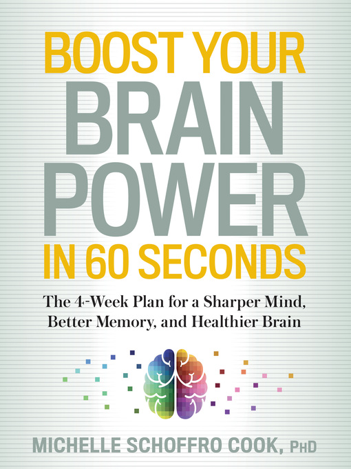 Title details for Boost Your Brain Power in 60 Seconds by Michelle Schoffro Cook - Wait list