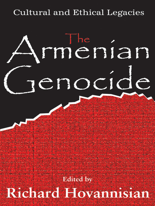 Title details for The Armenian Genocide by Richard G. Hovannisian - Available