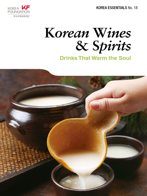 Title details for Korean Wines & Spirits by Robert Koehler - Available