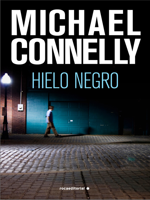 Title details for Hielo negro by Michael Connelly - Wait list