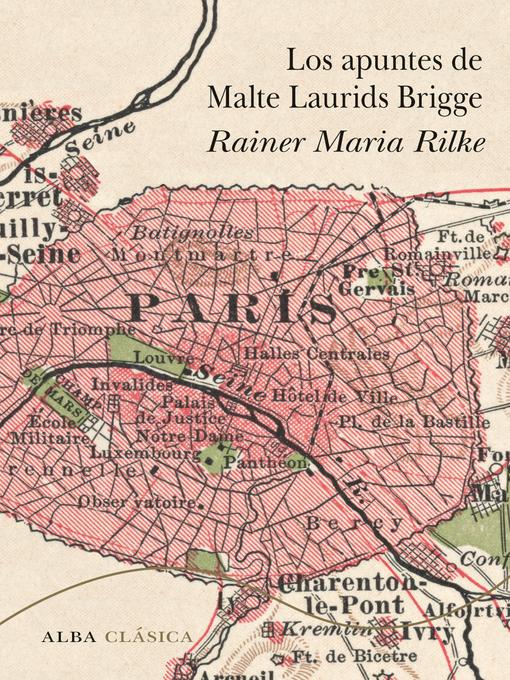 Title details for Los apuntes de Malte Laurids Brigge by Juan de Sola - Wait list
