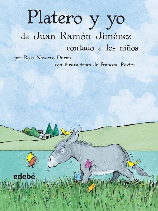 Title details for Platero y yo contado a los niños by Francesc Rovira i Jarqué - Available