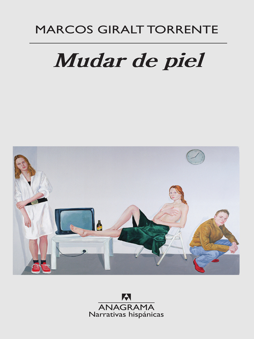 Title details for Mudar de piel by Marcos Giralt Torrente - Available