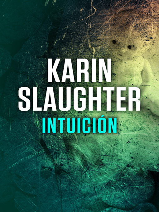 Title details for Intuición by Karin Slaughter - Wait list
