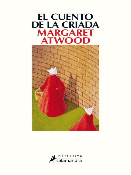 Title details for El cuento de la criada by Margaret Atwood - Available