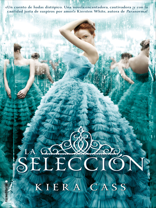 Title details for La selección by Kiera Cass - Available