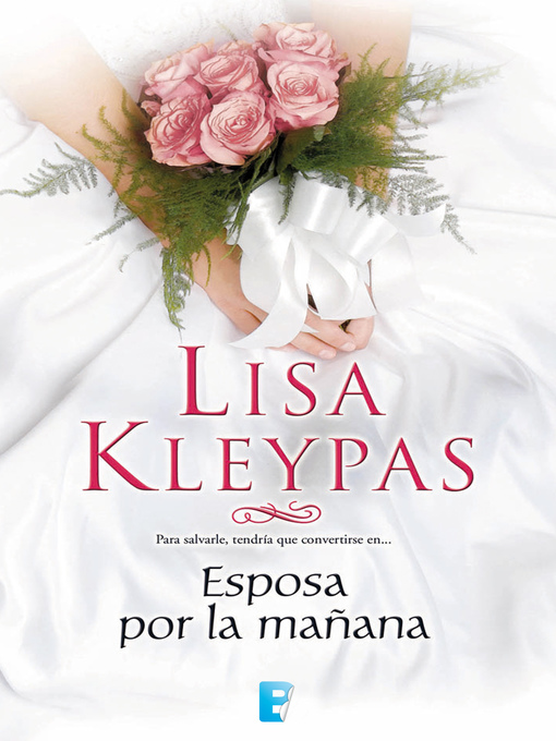 Title details for Esposa por la mañana (Serie Hathaways 4) by Lisa Kleypas - Available
