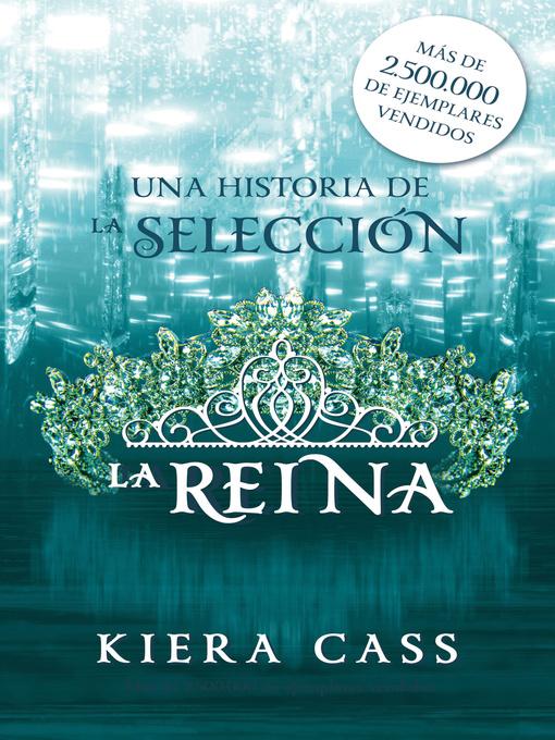 Title details for La reina by Kiera Cass - Wait list