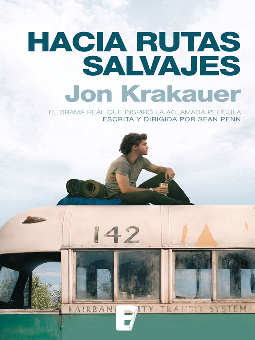 Title details for Hacia rutas salvajes by Jon Krakauer - Available