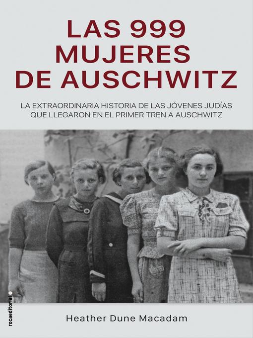 Las 999 mujeres de auschwitz