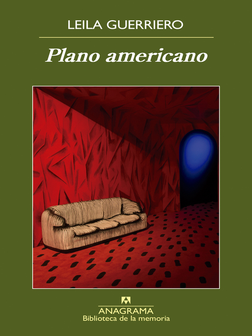 Title details for Plano americano by Leila Guerriero - Available