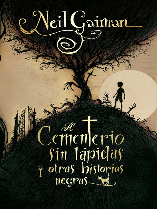 Title details for El cementerio sin lápidas y otras historias negras by Neil Gaiman - Available