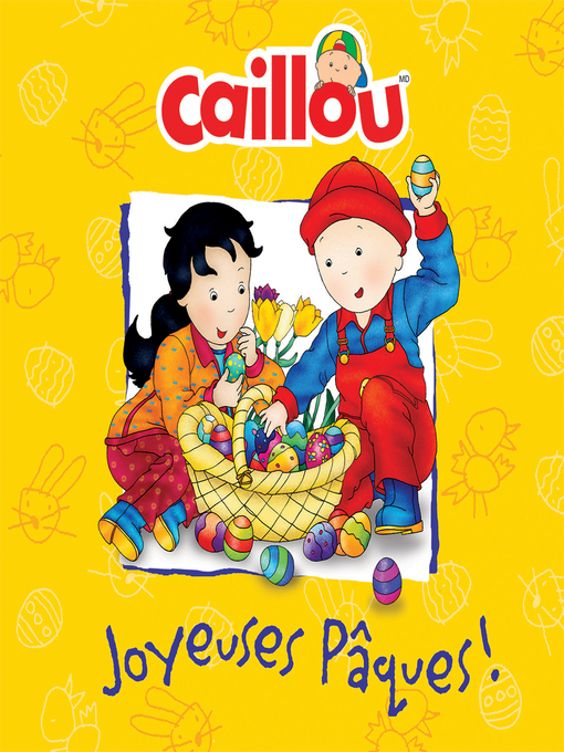 Title details for Caillou by Mélanie Rudel-Tessier - Available
