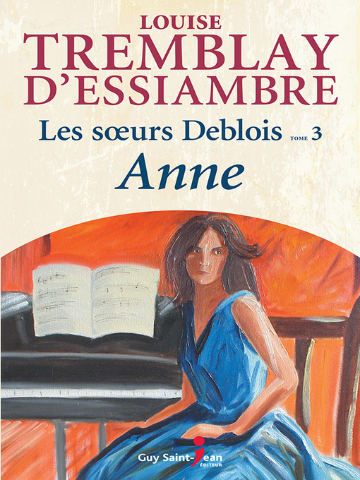 Title details for Anne by Louise Tremblay d'Essiambre - Available