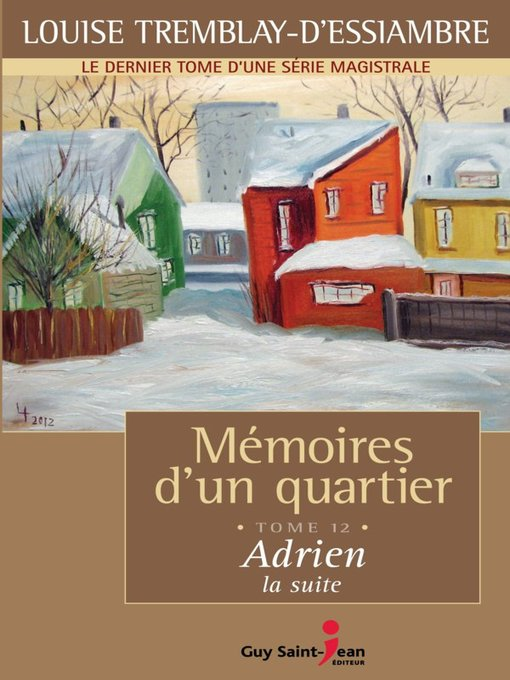 Title details for Adrien, la suite by Louise Tremblay d'Essiambre - Available