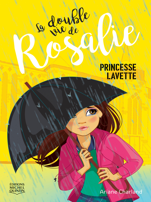 Cover of La double vie de Rosalie 3--Princesse lavette