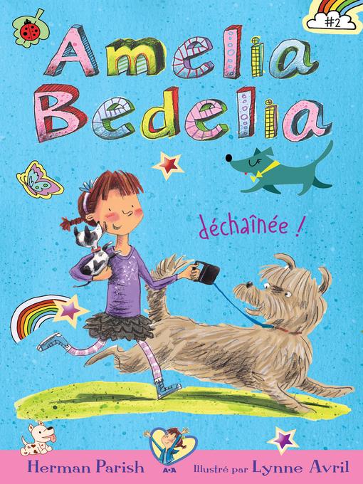 Title details for Amelia Bedelia déchaînée! by Herman Parish - Wait list