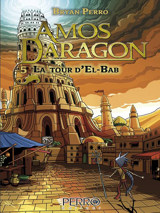 Title details for La tour d'El Bab by Bryan Perro - Available