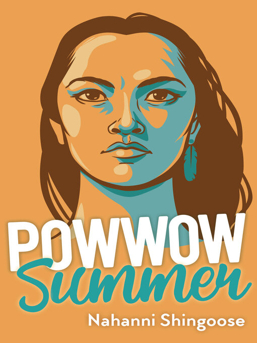 Title details for Powwow Summer by Nahanni SHINGOOSE - Wait list